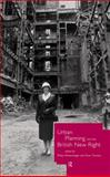 Urban Planning and the British New Right, , 0415154626