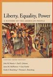 Liberty, Equality, Power : A History of the American People, Concise Edition, Murrin, John M. and Johnson, Paul E., 053426462X