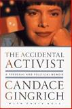 The Accidental Activist, Candace Gingrich and Chris Bull, 0684824620