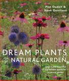 Dream Plants for the Natural Garden, Piet Oudolf and Henk Gerritsen, 0711234620