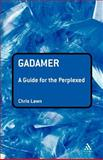 Gadamer : A Guide for the Perplexed, Lawn, Chris, 082648462X