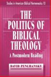 The Politics of Biblical Theology, David Penshansky, 086554462X