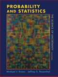 Probability and Statistics : The Science of Uncertainty, Rosenthal, Jeffrey S. and Evans, Michael J., 1429224622