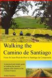 Walking the Camino de Santiago, Robert Hamilton, 1481914626