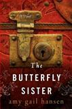 The Butterfly Sister, Amy Gail Hansen, 0062234625