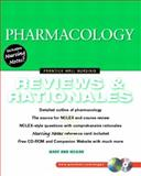 Pharmacology : Reviews and Rationales, Hogan, Mary A. and Silvestri, Linda A., 013030462X