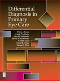 Differential Diagnosis in Primary Eye Care, Bezan, Debra and LaRussa, Frank P., 0750694629