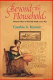 Beyond the Household, Cynthia A. Kierner, 0801484626