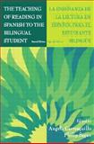 The Teaching of Reading in Spanish to the Bilingual Student, , 0805824626