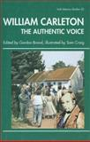 William Carleton : The Authentic Voice, , 0861404629