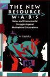 The New Resource Wars, Al Gedicks, 0896084620
