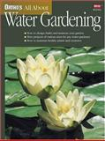 Ortho's All about Water Gardening, Ortho Books Staff, 0897214625
