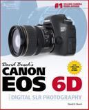 Canon EOS 6D Guide to Digital SLR Photography, Busch, David D., 1285434625