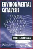 Environmental Catalysis, Grassian, Vicki H., 157444462X