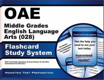 Oae Middle Grades English Language Arts (028) Flashcard Study System : OAE Test Practice Questions and Exam Review for the Ohio Assessments for Educators, OAE Exam Secrets Test Prep Team, 1630944629