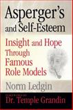 Asperger's and Self-Esteem, Norm Ledgin, 1935274627