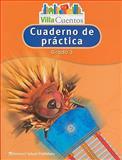 Villa Cuentos Cuaderno de Practica, Grado 3, HARCOURT SCHOOL PUBLISHERS, 0153684631