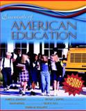 Essentials of American Education, MyLabSchool Edition, Johnson, James A. and Dupuis, Victor L., 0205464637