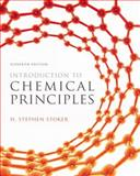 Introduction to Chemical Principles, Stoker, H. Stephen, 0321814630