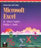 Mastering and Using Excel 5.0 for Windows, Napier, H. Albert, 0877094632