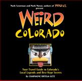 Weird Colorado, Charmaine Ortega Getz, 1402754639