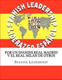 Por un Spanish Real Madrid v el Real Milán de Otros, Spanish Leadership, 1463524633