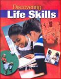 Discovering Life Skills, Bailey, Annette Gentry and Glencoe McGraw-Hill Staff, 0078744636