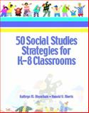 50 Social Studies Strategies for K-8 Classrooms, Obenchain, Kathryn M. and Morris, Ronald V., 0130284637