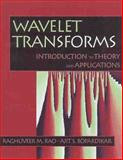 Wavelet Transforms : Introduction to Theory and Applications, Rao, Raghuveer M., 0201634635