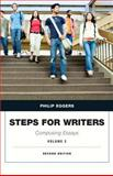 Steps for Writers : Composing Essays, Eggers, Phillip, 0205074634