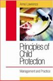 Principles of Child Protection : Practice and Theory, Lawrence, Anne, 0335214630