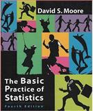 The Basic Practice of Statistics, David Moore, 0716774631