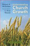 Understanding Church Growth, McGavran, Donald A., 0802804632