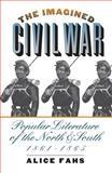 The Imagined Civil War, Alice Fahs, 0807854638