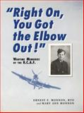 Right on, You Got the Elbow Out!, Ernest F. Monnon and Mary Ann Monnon, 0920474632