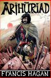 The Arthuriad, Francis Hagan, 1492844632