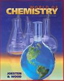 World of Chemistry, Joesten, Melvin D. and Wood, James L., 0030044634