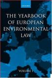 Yearbook of European Environmental Law 9780198764632