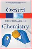 Oxford Dictionary of Chemistry, , 0199204632