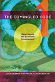 The Comingled Code : Open Source and Economic Development, Lerner, Joshua and Schankerman, Mark, 0262014637