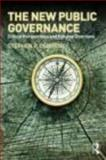 The New Public Governance : Critical Perspectives and Future Directions, , 041549463X