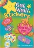 Get Well! Stickers, Ellen Christiansen Kraft, 0486474631