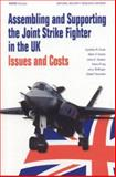 Assembling and Supporting the Joint Strike Fighter in the UK : Issues and Costs, Cook, Cynthia R. and Arena, Mark V., 0833034634