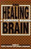 The Healing Brain : A Scientific Reader, , 0898624630