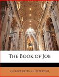 The Book of Job, G. K. Chesterton, 114861463X