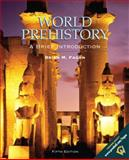 World Prehistory : A Brief Introduction, Fagan, Brian M., 0130404632