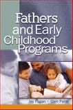 Fathers and Early Childhood Programs, Fagan, Jay and Palm, Glen, 1401804632