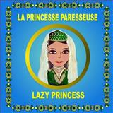 La Princesse Paresseuse - Lazy Princess, Eliza Garibian and Svetlana Bagdasaryan, 1492374636