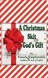 A Christmas Skit, Pamela Klopfenstein, 1493504630
