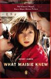 What Maisie Knew (Movie Tie-In), Henry James, 0143124633